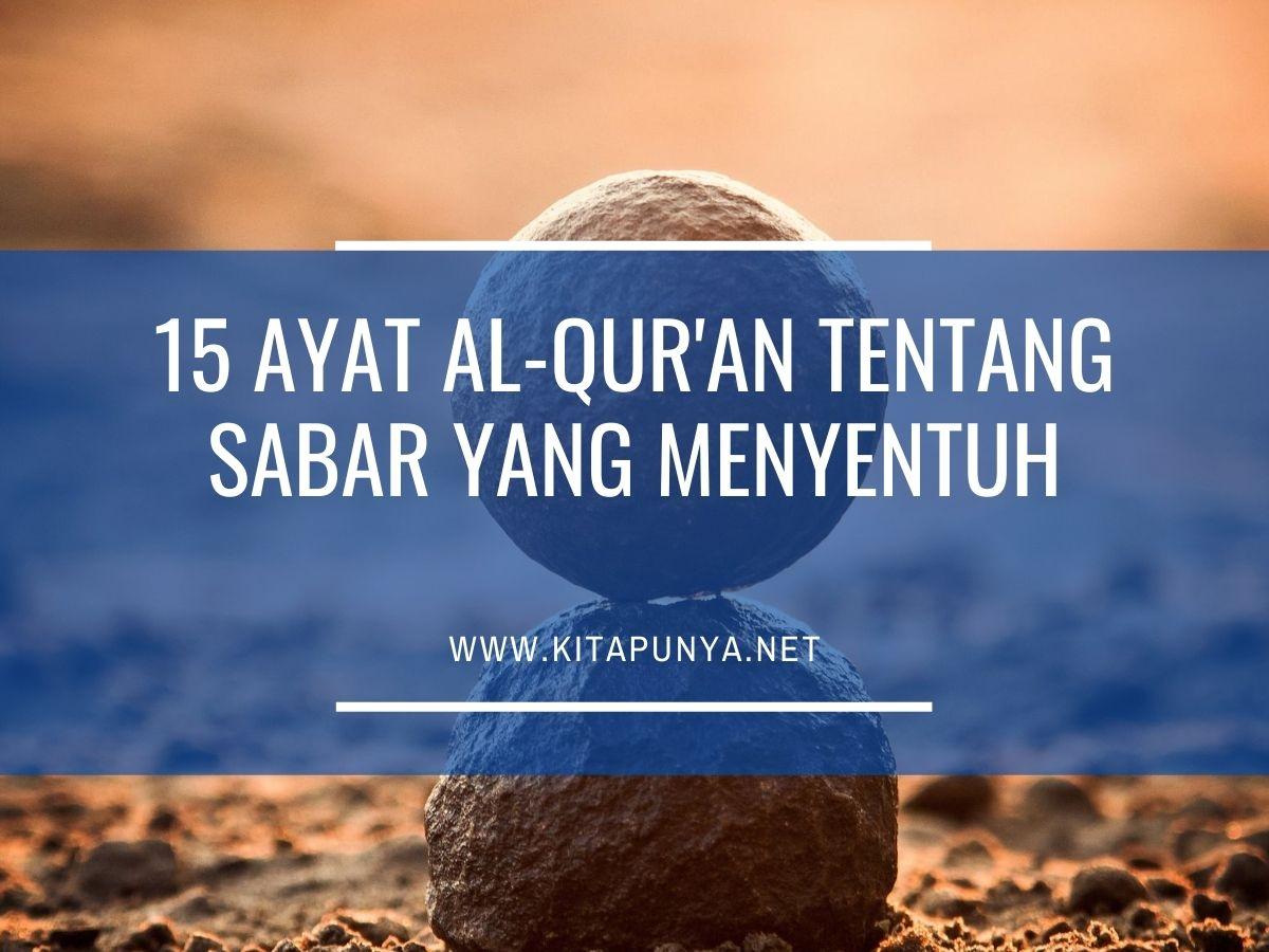 15 Ayat Al Qur An Tentang Sabar Yang Menyentuh Kita Punya