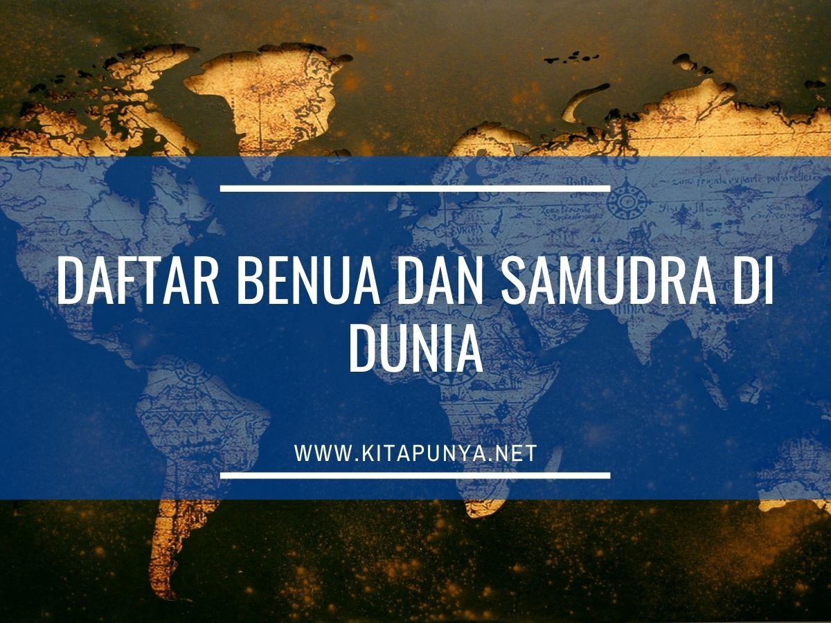 daftar benua dan samudra di dunia