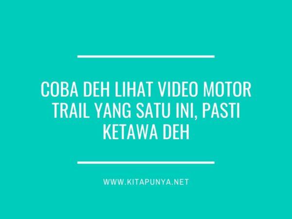 video motor trail
