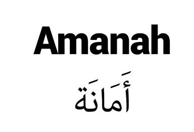 ayat al quran dan hadits tentang menjaga amanah