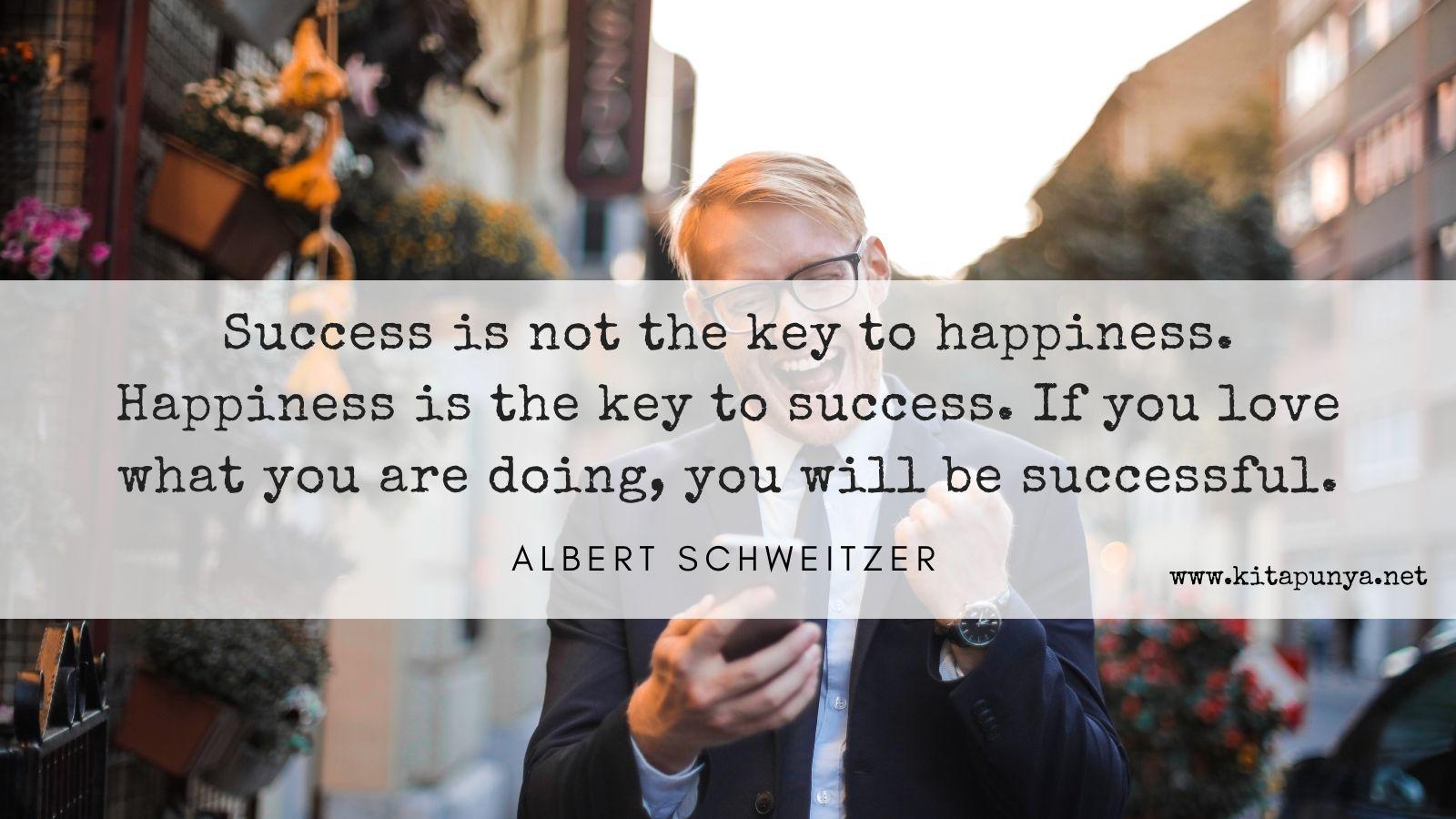 kebahagian adalah kunci kesuksesan