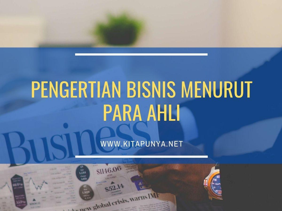 pengertian bisnis menurut para ahli