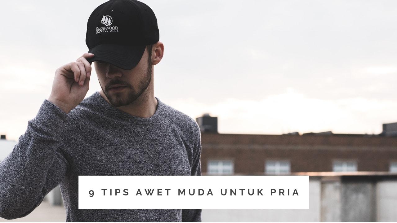 tips awet muda