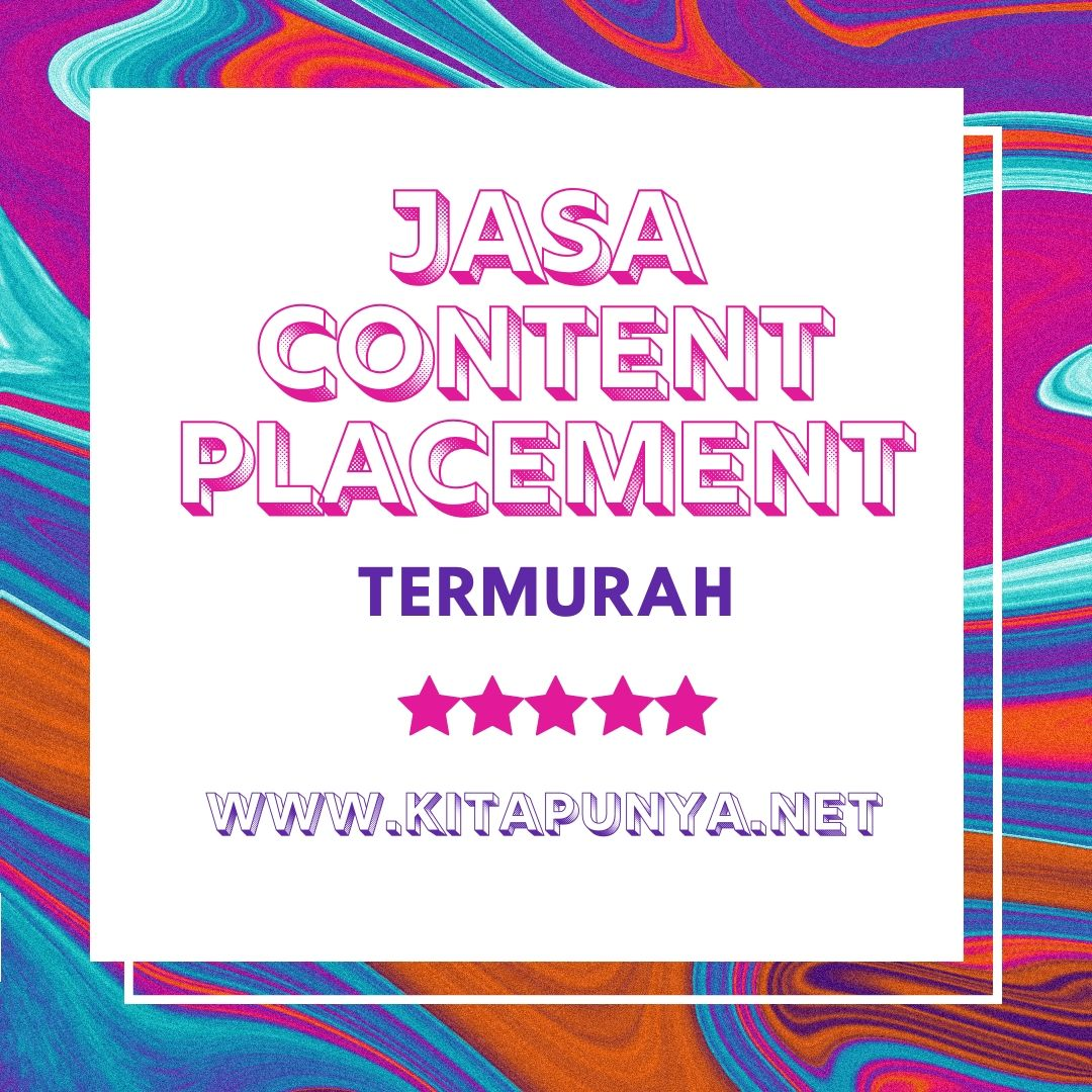 Content Placement Murah