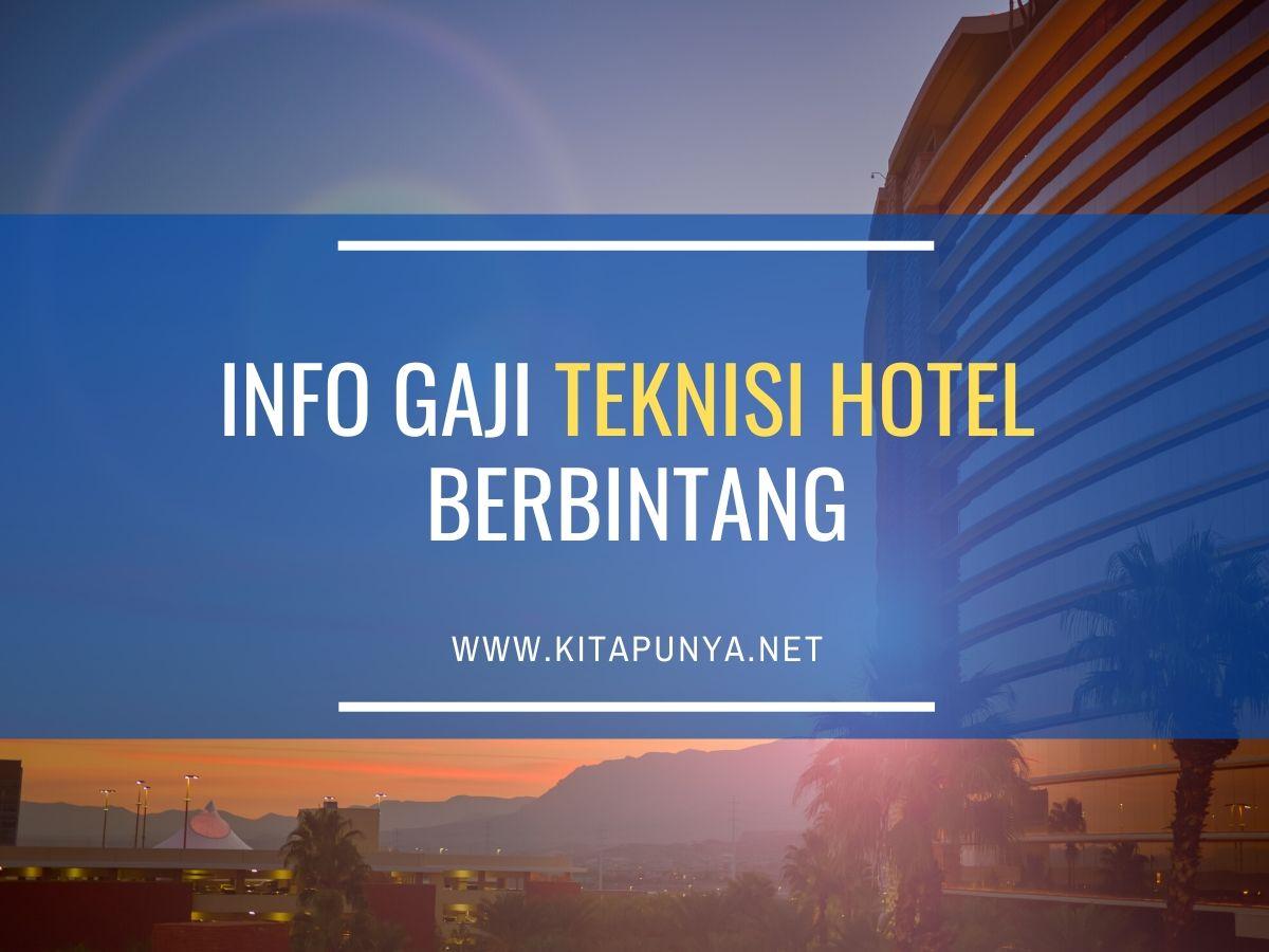 Gaji Teknisi Hotel