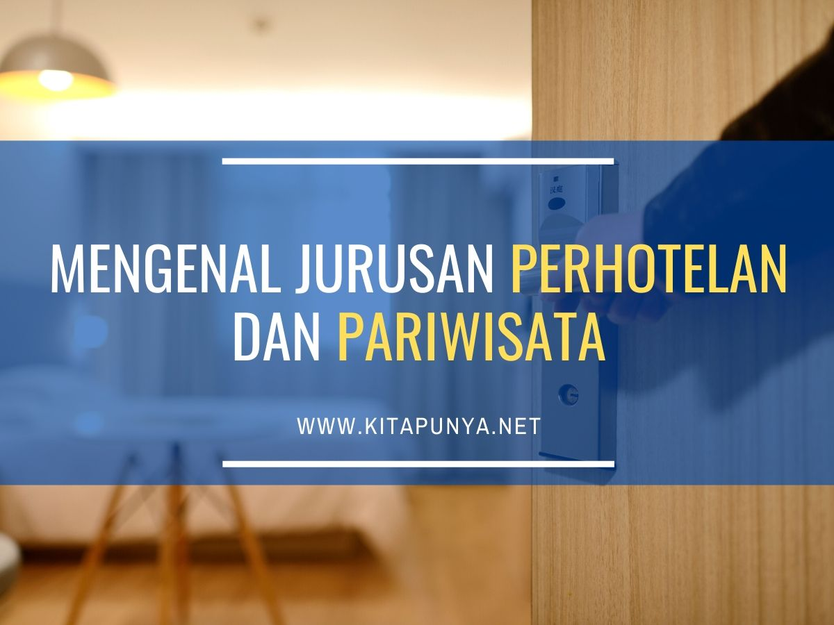 jurusan perhotelan dan pariwisata