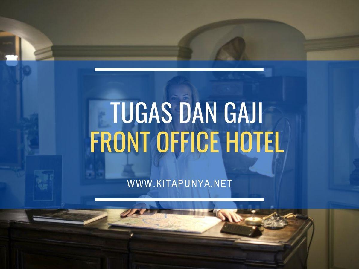 tugas dan gaji front office hotel