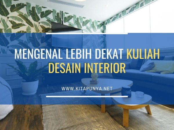 mengenal kuliah desain interior