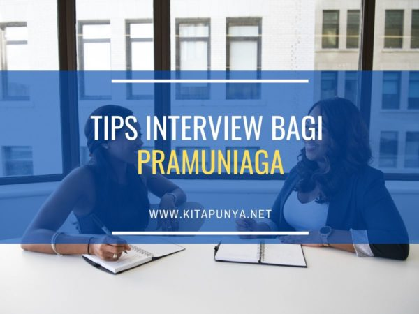 tips interview bagi pramuniaga