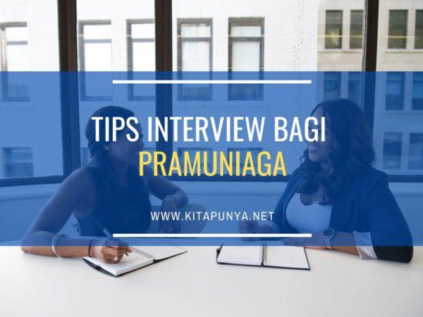 tips interview bagi pramuniaga