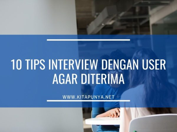 tips interview dengan user