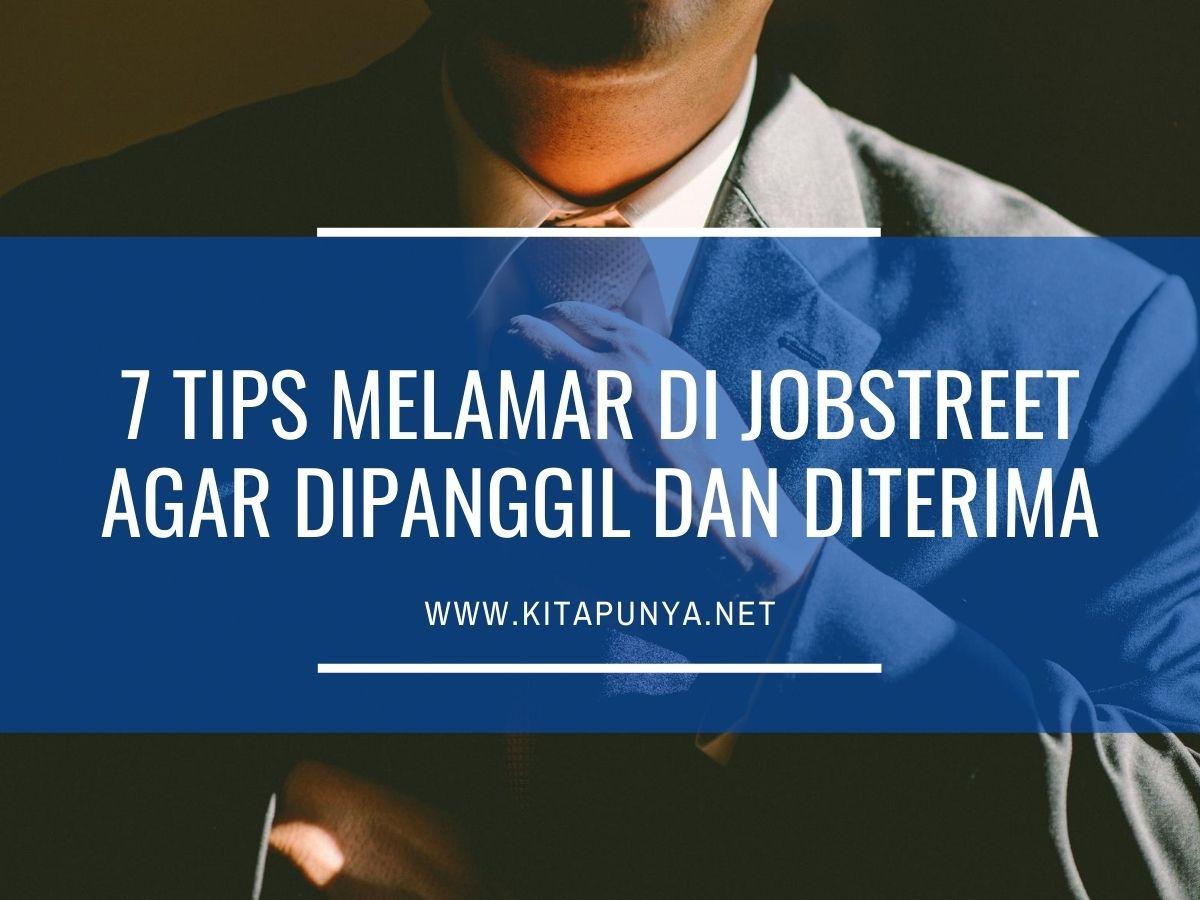 tips melamar kerja di jobstreet