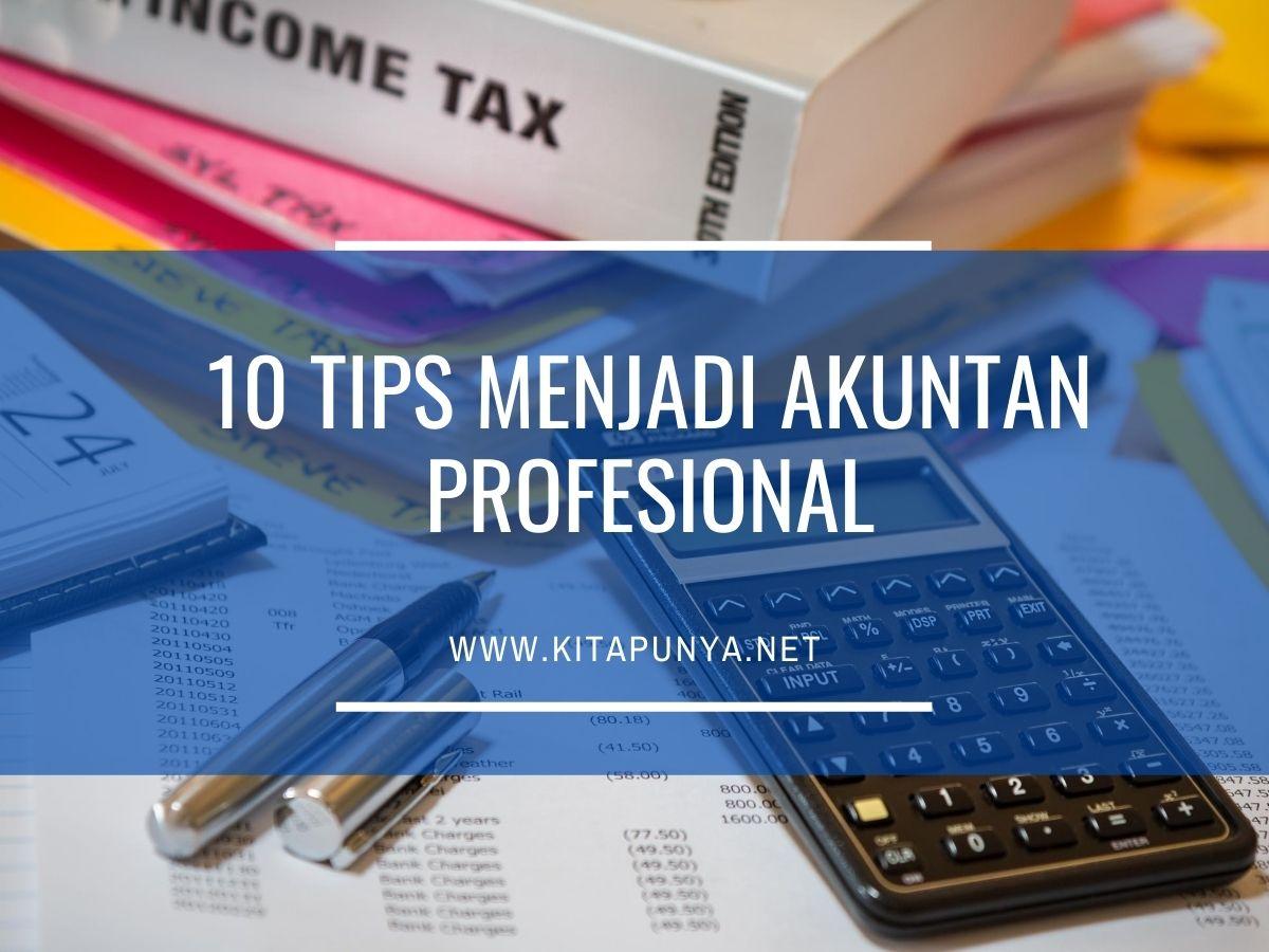 Tips menjadi akuntan profesional