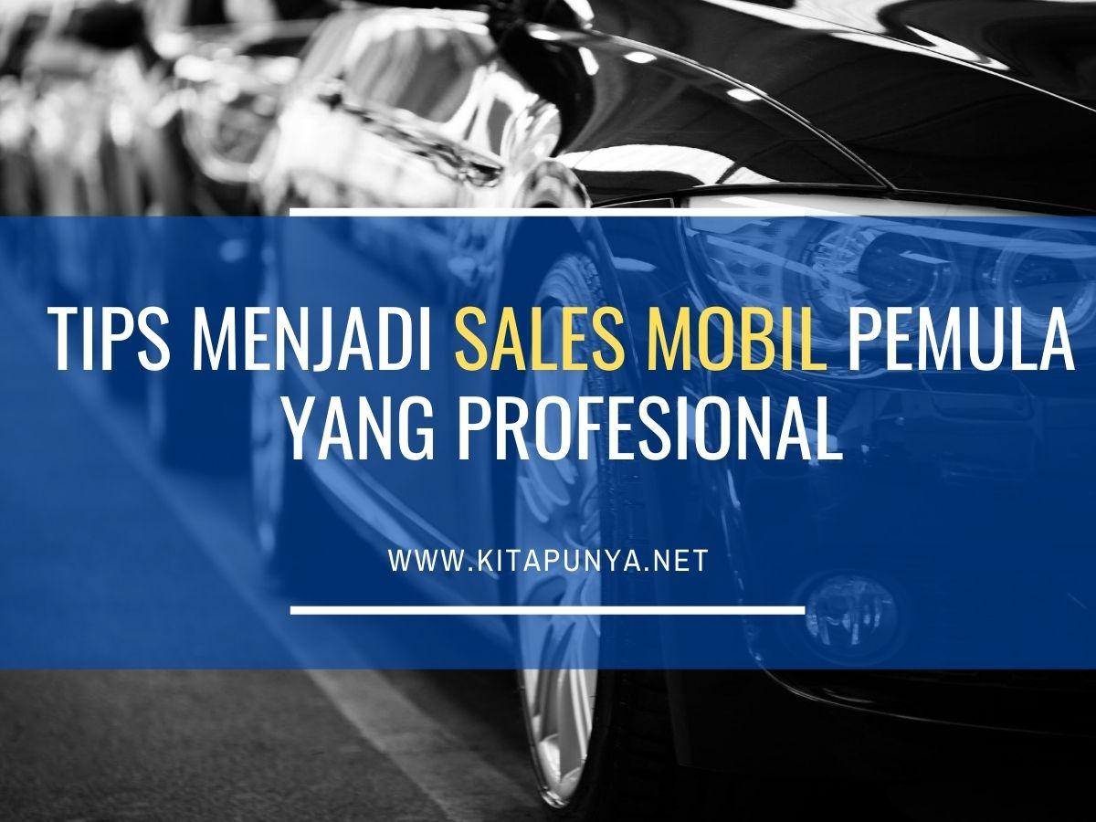 tips menjadi sales mobil