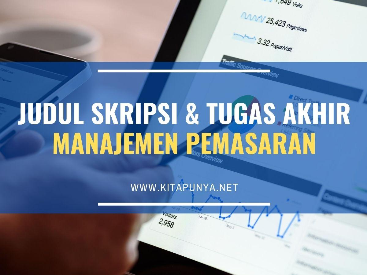 50 Contoh Judul Skripsi Manajemen Pemasaran Link Download