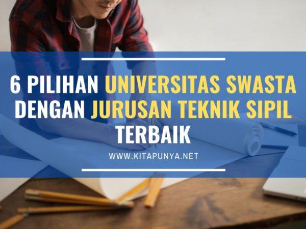 universitas swasta dengan jurusan teknik sipil terbaik
