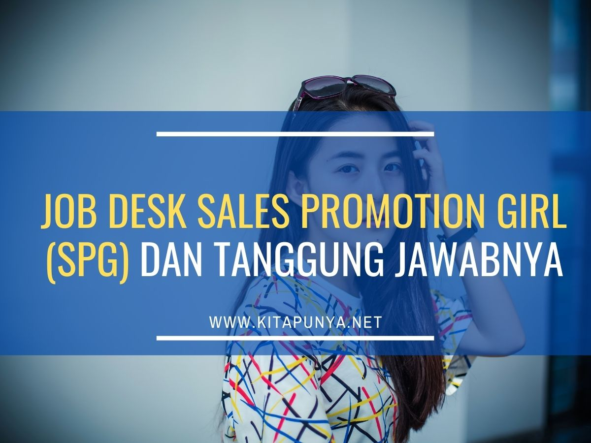 Jobdesk sales promotion girl